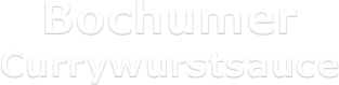 Bochumer Currywurstsauce